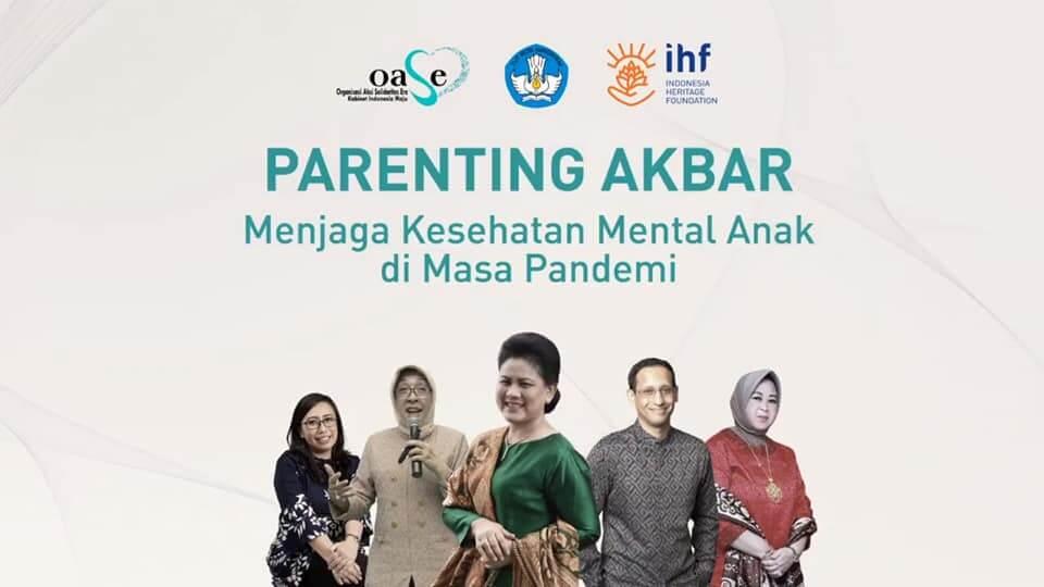 OASE-KIM gelar Parenting Akbar menjaga mental anak di masa pandemi